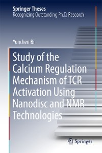 Cover Study of the Calcium Regulation Mechanism of TCR Activation Using Nanodisc and NMR Technologies