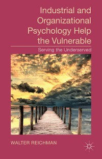 Cover Industrial and Organizational Psychology Help the Vulnerable