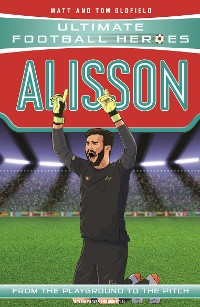 Cover Alisson (Ultimate Football Heroes) - Collect Them All!