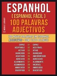 Cover Espanhol ( Espanhol Fácil ) 100 Palavras - Adjectivos
