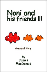 Cover Noni and His Friends: A Wombat Story