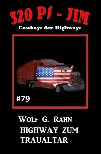 Cover 320 PS-Jim 79: Highway zum Traualtar