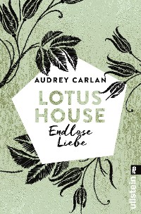 Cover Lotus House - Endlose Liebe