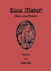 Cover Ecce Mater!