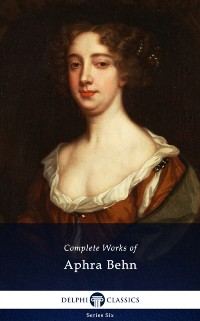 Cover Delphi Complete Works of Aphra Behn (Illustrated)