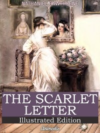 Cover The Scarlet Letter (Illustrated Edition)