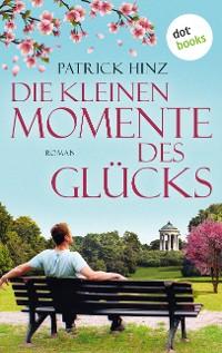 Cover Die kleinen Momente des Glücks