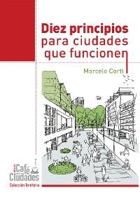 Cover Diez principios para ciudades que funcionen