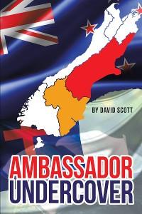 Cover Ambassador Undercover