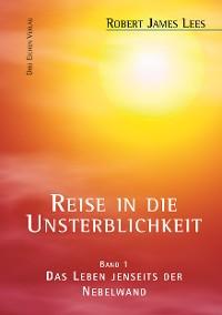 Cover Reise in die Unsterblichkeit (Band 1)
