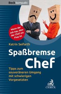 Cover Spaßbremse Chef