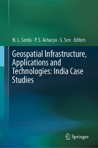 Cover Geospatial Infrastructure, Applications and Technologies: India Case Studies