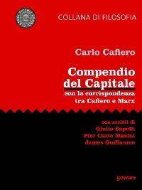 Cover Compendio del Capitale. Con la corrispondenza tra Cafiero e Marx