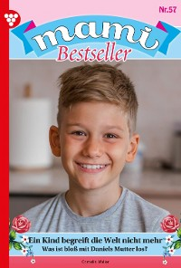 Cover Mami Bestseller 57 – Familienroman