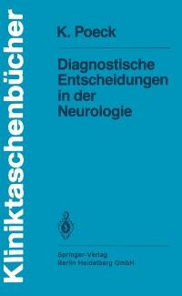 Cover Diagnostische Entscheidungen in der Neurologie
