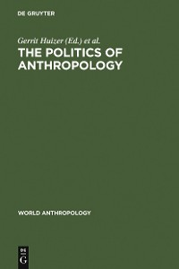 Cover The Politics of Anthropology