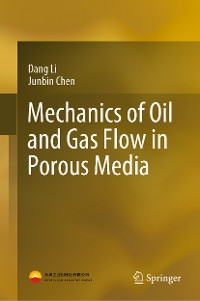 Cover Mechanics of Oil and Gas Flow in Porous Media