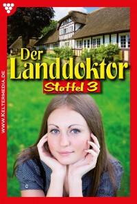 Cover Der Landdoktor Staffel 3 – Arztroman