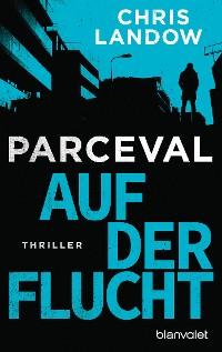 Cover Parceval - Auf der Flucht