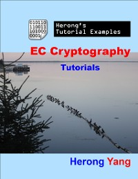 Cover EC Cryptography Tutorials - Herong's Tutorial Examples