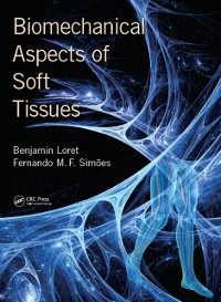 Cover Biomechanical Aspects of Soft Tissues