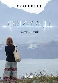 Cover Orizzonti - Una storia di storie
