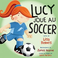 Cover Lucy joue au soccer
