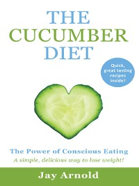 Cover The Cucumber Diet