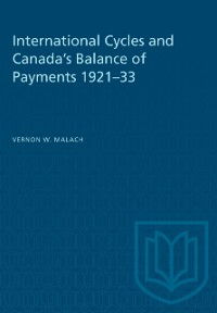 Cover International Cycles and Canada's Balance of Payments 1921-33