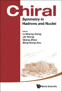 Cover Chiral Symmetry In Hadrons And Nuclei - Proceedings Of The Seventh International Symposium
