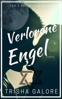 Cover Band 1 - Verlorene Engel - Zeitlos-Trilogie