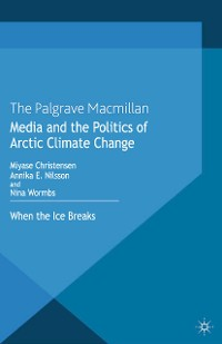 Cover Media and the Politics of Arctic Climate Change