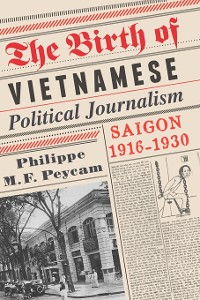 Cover The Birth of Vietnamese Political Journalism