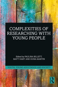 Cover Complexities of Researching with Young People