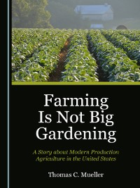Cover Farming Is Not Big Gardening