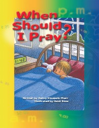 Cover When Should I Pray?