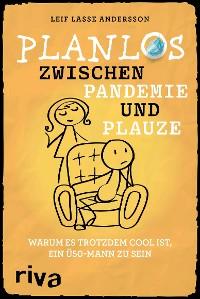 Cover Planlos zwischen Pandemie und Plauze