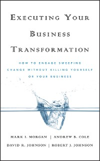Cover Executing Your Business Transformation