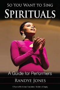 Cover So You Want to Sing Spirituals