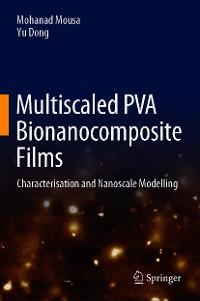 Cover Multiscaled PVA Bionanocomposite Films