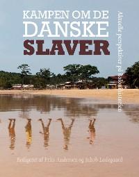 Cover Kampen om de danske slaver