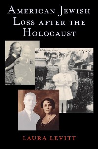 Cover American Jewish Loss after the Holocaust