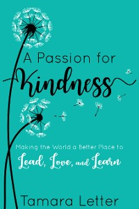 Cover A Passion for Kindness