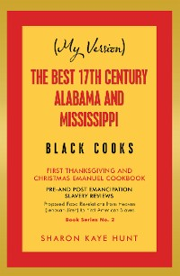 Cover (My Version)   the Best 17Th Century Alabama and Mississippi  Black Cooks