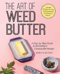 Cover The Art of Weed Butter