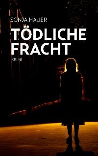 Cover Tödliche Fracht