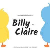 Cover The Inseparable Pair, Billy and Claire.