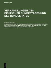 Cover Sachregister und Konkordanzliste zu den Verhandlungen des Deutschen Bundestages 7. Wahlperiode (1972–1976) und zu den Verhandlungen des Bundesrates (1973–1976)