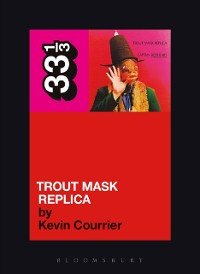 Cover Captain Beefheart's Trout Mask Replica