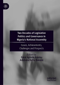 Cover Two Decades of Legislative Politics and Governance in Nigeria's National Assembly